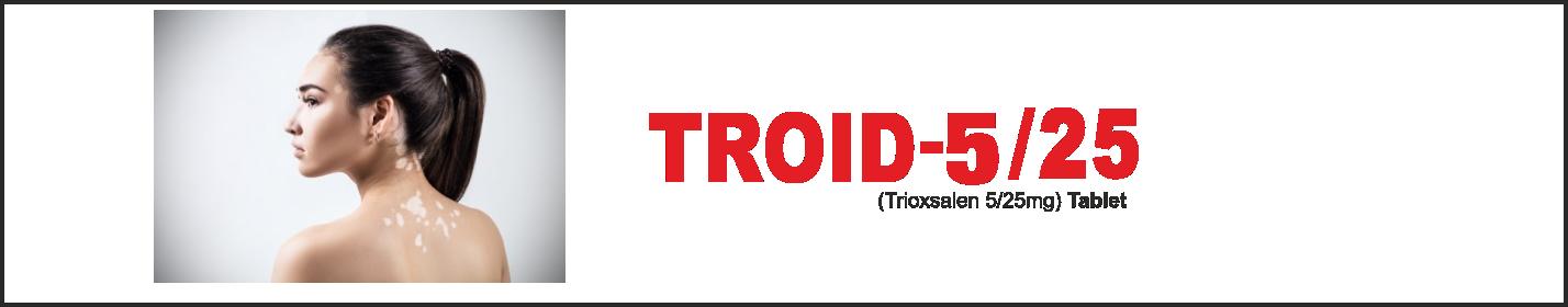 TROID 5/25